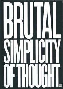 BRUTAL SIMPLICITY